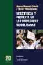 resistencia y protesta en las sociedades musulmanas-mounia bennani-charaibi-9788472902534
