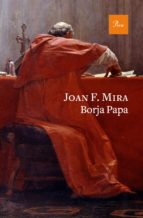 borja papa-joan f. mira-9788475887234