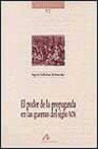 el poder de la propaganda en las guerras del siglo xix-ingrid schulze schneider-9788476354834