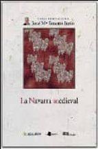 obras completas iv: la navarra medieval jose maria jimeno jurio 9788476814734