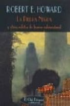 la piedra negra y otros relatos de horror sobrenatural-robert e. howard-9788477025634