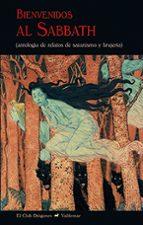bienvenidos al sabbath: antologia de relatos de satanismo y brujeria-9788477028734