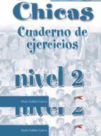 chicos chicas. cuaderno de ejercicios (nivel 2) nuria salido garcia 9788477117834