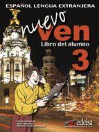 nuevo ven 3: libro del alumno (incluye cd)-mariano del m unamuno-fernando marin-reyes morales-9788477118534
