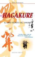 hagakure: el libro secreto del samurai (2ª ed.) yosho yamamoto 9788477207634