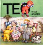 teo y sus abuelos (5ª ed.) violeta denou 9788477227434