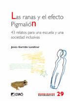 las ranas y el efecto pigmalión. (ebook)-jesus garrido landivaz-9788499803401