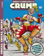 crumb nº 14: chicas, chicas, chicas (2ª ed.)-robert crumb-9788478332434