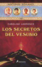 misterios romanos ii :los secretos del vesubio caroline lawrence 9788478887934