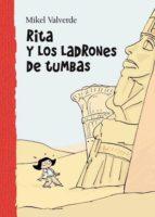 rita y los ladrones de tumbas (el mundo de rita)-mikel valverde-9788479421434