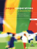 juegos cooperativos y educacion fisica (3ª ed.) raul omeñaca cilla jesus vicente ruiz omeñaca 9788480194334
