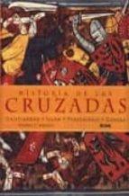 historia de las cruzadas: cristiandad, islam, peregrinaje, g uerra-thomas f. madden-9788480765534