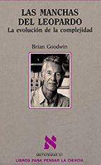las manchas del leopardo: la evolucion de la complejidad-brian goodwin-9788483105634