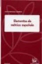 elementos de metrica española jose dominguez caparros 9788484564034
