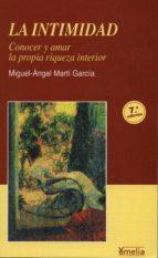la intimidad (6ª ed.)-miguel angel marti garcia-9788484691334