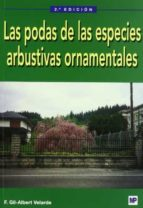 las podas de las especies arbustivas f. gil albert velarde 9788484761334