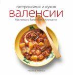 gastronomia y cocina valenciana (ruso)-toni monne-9788484785934