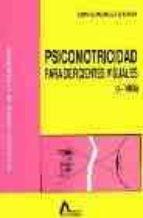 Psicomotricidad para deficientes visuales: DJVU PDF FB2 978-8486368234 por Luis gonzalez garcia