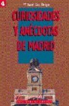 curiosidades y anecdotas de madrid (1ª parte) maria isabel gea ortigas 9788487290534