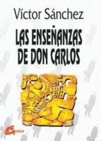 las enseñanzas de don carlos (3ª ed.)-victor manuel pereda sanchez-9788488242334