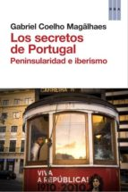los secretos de portugal-gabriel coehlo magalhaes-9788490063934