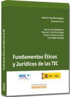 fundamentos eticos y juridicos de las tic-ana garriga dominguez-9788490141434