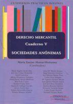 sociedades anonimas. derecho mercantil, cuaderno v maria enciso alonso muñumer 9788490313534