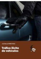 trafico ilicito de vehiculos jose manuel ferro veiga 9788490512234