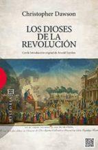 los dioses de la revolucion-christopher dawson-9788490551134