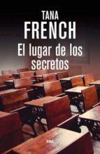 el lugar de los secretos tana french 9788490564134
