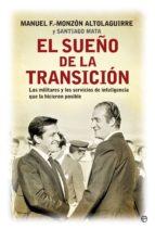 el sueño de la transición (ebook)-m. fernandez-monzon altolaguirre-santiago mata-9788490602034