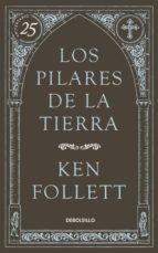 los pilares de la tierra (25 aniversario)-ken follett-9788490622834