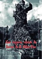 los mejores relatos de horror de e. allan poe-edgar allan poe-9788490745434