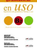 competencia gramatical en uso b2: ejercicios de gramatica: forma y uso antonio cano gines pilar diez de frias 9788490816134