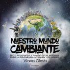 El libro de (I.b.d.) nuestro mundo cambiante autor VICENS OLMOS TXT!