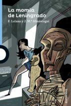 la momia de leningrado-fernando lalana-9788491220534
