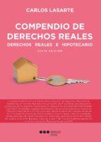 compendio de derechos reales 6º edicion carlos lasarte 9788491232834