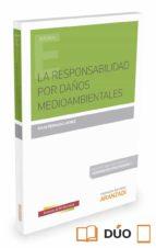 la responsabilidad por daños medioambientales julia pedraza laynez 9788491350934