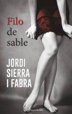 el filo del sable (serie hilario soler 2) jordi sierra 9788491390534