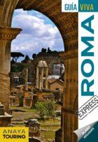 roma 2018 (guia viva express) 3ª ed. silvia del pozo checa maria prior venegas 9788491580034