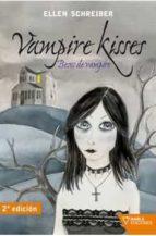 vampire kisses-ellen schreiber-9788492461134