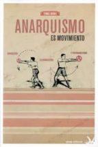 anarquismo es movimiento tomas ibañez 9788492559534