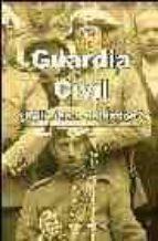 guardia civil, ¿policias o soldados? (2ª ed.) nuria olmedo 9788493337834