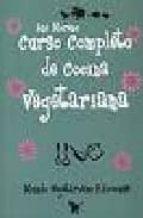 curso completo de cocina vegetariana ana moreno 9788493382834