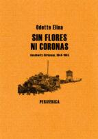 sin flores ni coronas-odette elina-9788493623234