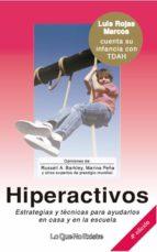 HIPERACTIVOS. ESTRATEGIAS Y TÉCNICAS PARA AYUDARLOS EN CASA Y EN LA ESCUELA (EBOOK)