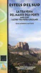 estels del sud: guia d excursionisme ismael monsonis 9788494291234