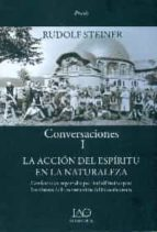 conversaciones i. la accion del espiritu de la naturaleza rudolf steiner 9788494373534
