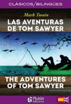 las aventuras de tom sawyer / the adventures of tom sawyer (ed. bilingüe español-ingles)-mark twain-9788494510434