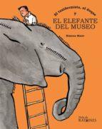 el taxidermista, el duque y el elefante del museo-ximena maier-9788494798634